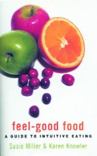 Feel-Good Food - A Guide to Intuitive Eating
