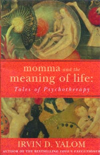 Momma and the Meaning of Life - Tales of Psychotherapy
